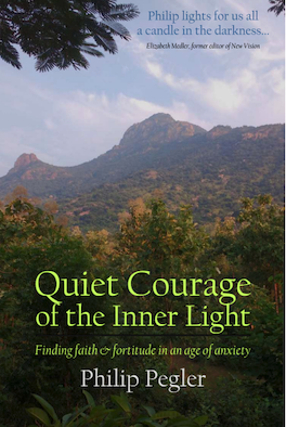 Quiet Courage of the Inner Light by Philip Pegler Front Cover