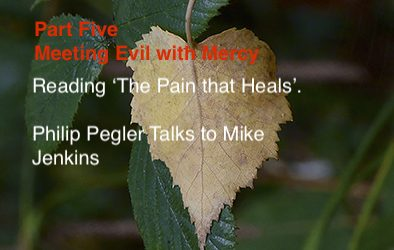 Part 5 Interview Series ~ Meeting Evil With Mercy, Reading 'The Pain that Heals'.
